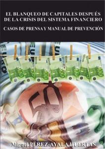 El blanqueo de capitales después de la crisis del sistema financiero.  (Casos de prensa y Manual de Prevención) PortadaBlanqueo 212x300