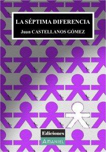 ediciones amaniel Ediciones Amaniel. Publicar un libro. PortadaLaSeptimaDiferencia 210x300 210x300