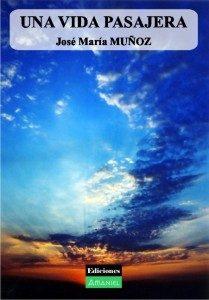 ediciones amaniel Ediciones Amaniel. Publicar un libro. unavidapasajeragrande 209x300 209x300